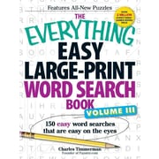 The Everything Easy Large-Print Word Search Book, Volume iii: 150 Easy Word Searches That Are Easy on the Eyes (Volume 3)