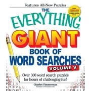 The Everything Giant Book of Word Searches, Volume V: Over 300 word search puzzles for hours of challenging fun!