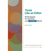 Cengage Advantage Books: Think Like an Editor: 50 Strategies for the Print and Digital World