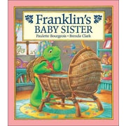 Franklin's Baby Sister (Franklin (Kids Can Hardcover))