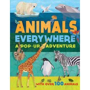 Animals Everywhere: A Pop-Up Adventure