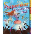 The Superstar Creativity Book: With Games, Cut-Outs, Art Paper, Stickers, and Stencils
