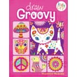 Draw Groovy: Groovy Girls Do-It-Yourself Drawing & Coloring Book (Kids DIY)