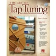 Art of Tap Tuning How to Build Great Sound into Instruments Book/DVD