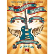 Fretboard Freedom: A 52-Week, One-Lick-Per-Day Method for Visualizing and Navigating the Neck of the Guitar