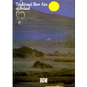 TRAD'L SLOW AIRS OF IRELAND (Penny & Tin Whistle)