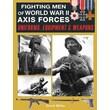 BOOK SALES in.Fighting Men of World War II Axis Forcesin. Hardcover Book