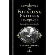 """Sourcebooks """"Founding Fathers: Quotes, Quips and Speeches"""" Hardcover Book"""