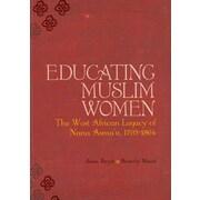 CONSORTIUM BOOK SALES & DIST Educating Muslim Women Trade Paper Book