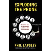 PGW® Exploding the Phone: The Untold Story of the Teenagers and Outlaws... Paperback Book