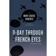 """The University of Chicago Press """"D-Day Through French Eyes"""" Hardcover Book"""