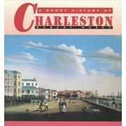 "UNIV OF SOUTH CAROLINA PR ""A Short History of Charleston"" Paperback Book"