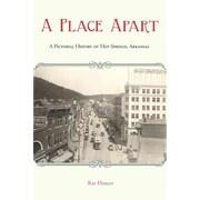 "UNIV OF ARKANSAS PR® ""A Place Apart"" Paperback Book"