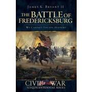 "History Press ""The Battle of Fredericksburg"" Book"