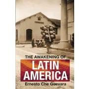 "CONSORTIUM BOOK SALES & DIST ""The Awakening Of Latin America"" Trade Paper Book"
