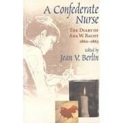 "UNIV OF SOUTH CAROLINA PR ""Confederate Nurse"" Paperback Book"