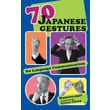 CONSORTIUM BOOK SALES & DIST in.70 Japanese Gesturesin. Trade Paper Book