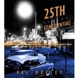 UNIV OF UTAH PR (T) in.25th Street Confidentialin. Paperback Book