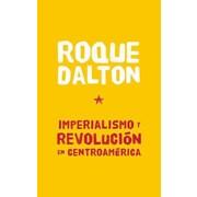 """CONSORTIUM BOOK SALES & DIST """"Imperialismo Y Revolucion En Centroamerica"""" Trade Paper Book"""