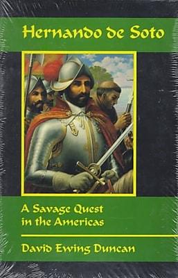 """""Univ of Oklahoma Pr """"""""Hernando de Soto: A Savage Quest in the Americas"""""""" Paperback Book"""""" 1247955"