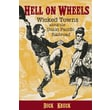 CONSORTIUM BOOK SALES & DIST in.Hell On Wheelsin. Trade Paper Book