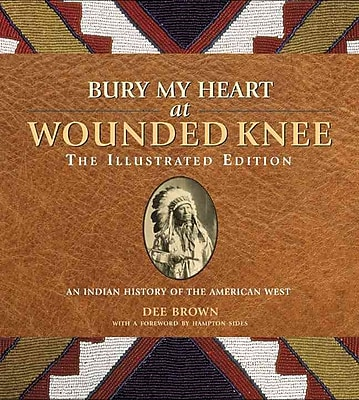 """""Sterling Publishing """"""""Bury My Heart At Wounded Knee"""""""" Book"""""" 1248832"