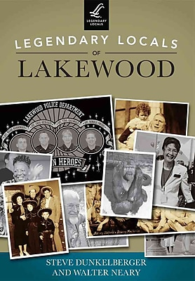 """""Arcadia Publishing """"""""Legendary Locals of Lakewood """""""" Book"""""" 1250184"