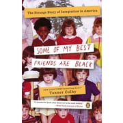 "PENGUIN GROUP USA ""Some of My Best Friends Are Black"" Paperback Book"