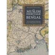 "CONSORTIUM BOOK SALES & DIST ""The Muslim Heritage Of Bengal"" Trade Paper Book"