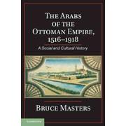 "Cambridge University Press ""The Arabs of the Ottoman Empire, 1516-1918"" Hardcover Book"