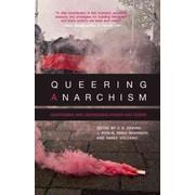 "CONSORTIUM BOOK SALES & DIST ""Queering Anarchism"" Book"
