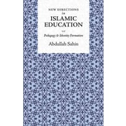 """CONSORTIUM BOOK SALES & DIST """"New Directions In Islamic Education"""" Trade Cloth Book"""