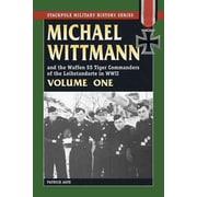 """STACKPOLE BOOKS """"Michael Wittmann & the Waffen SS Tiger Vol.1"""" Paperback Book"""