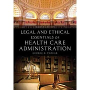"JONES & BARTLETT LEARNING ""Legal and Ethical Essentials of Health Care Administration"" Book"