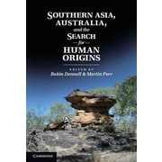 """Cambridge University Press """"Southern Asia, Australia and the Search for Human Origins"""" Book"""