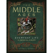 """Sterling Publishing """"The Middle Ages: Everyday Life in Medieval Europe"""" Book"""