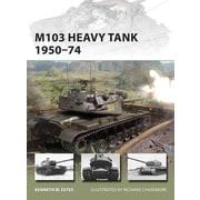 """OSPREY PUB CO """"M103 Heavy Tank 1950-74"""" Book"""