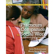 "Pearson College Div ""Practicum Companion for Social Work"" Book"