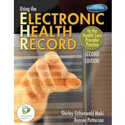 "CENGAGE LEARNING® ""Using the Electronic Health Record In The Health Care Provider Practice"" Book"