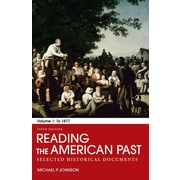 """Macmillan Higher Education """"Reading the American Past: Volume I: To 1877"""" Paperback Book"""