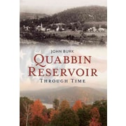 "CONSORTIUM BOOK SALES & DIST ""Quabbin Reservoir Through Time"" Trade Paper Book"