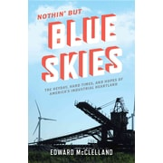 "St. Martin's Press ""Nothin' But Blue Skies: The Heyday, Hard Times, and."" Hardcover Book"