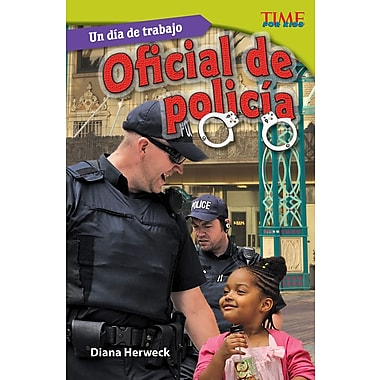 Un dia de trabajo: Oficial de policia (All in a Day's Work: Police Officer) Spanish Version
