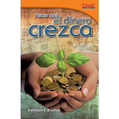 Hacer que el dinero crezca (Making Money Grow) Spanish Version