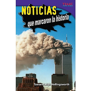 Noticias que marcaron la historia (Unforgettable News Reports) Spanish Version