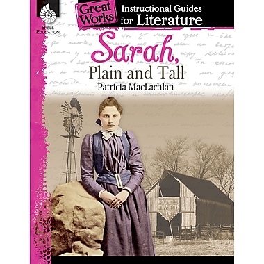 Sarah, Plain and Tall: An Instructional Guide for Literature
