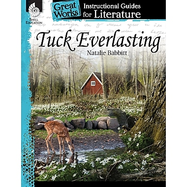 Tuck Everlasting: An Instructional Guide for Literature