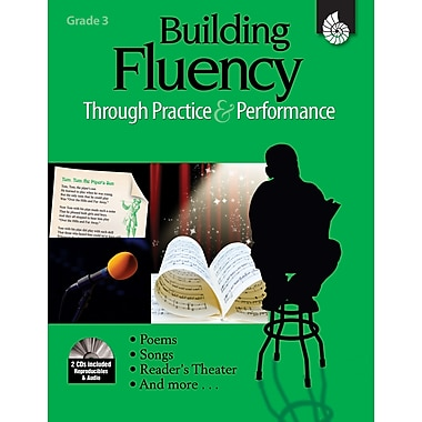 Building Fluency Through Practice & Performance: Grade 3