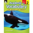 Academic Vocabulary: 25 Content-Area Lessons Level 2
