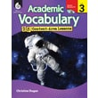 Academic Vocabulary: 25 Content-Area Lessons Level 3